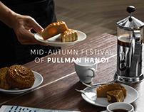 MID-AUTUMN FESTIVAL OF PULLMAN HANOI