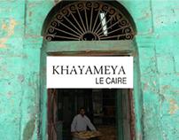 KHAYAMEYA / Christelle Le Déan