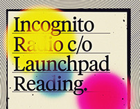 Incognito Radio c/o Launchpad Reading