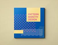 Pattern Maketh Design