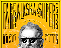 Supercombo & Far From Alaska Tour Dosol Poster