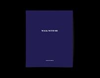 WALK WITH ME / catalogue design - 2018