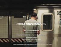 Artist Underground (mini doc)