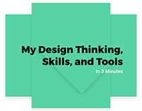 My Design Thinking, Skills, and Tools