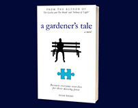 A Gardener's Tale a Novel by Julian Bound
