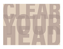 Clear Your Head - Typography Poster