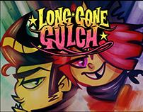 Long gone gulch Fan Poster.