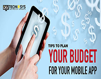 Tips to Plan your Budget for Your Mobile App