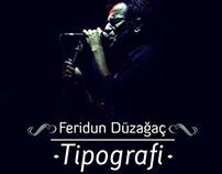 Feridun Düzağaç Şarkıları / Tipografi