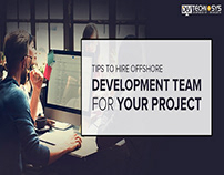Tips to Hire Offshore Development Team for Your Project