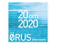 ØRUS interviews