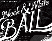 Club TSI: 6th Annual Black & White Ball