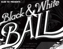 Club TSI: 6th Annual Black & White Ball