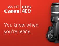 EOS 40D campaign
