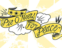 Peace Through Pie ~ Pie-O-Neers
