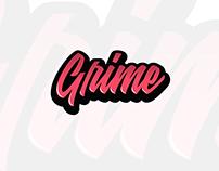 Grime - Part of a bigger project
