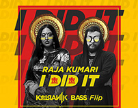 I Did It (Kalpanik Bass Flip) | Artwork