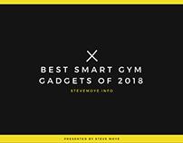 Best Smart Gym Gadgets of 2018 - Steve Moye
