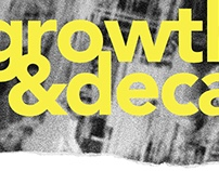 GROWTH & DECAY - final IB Visual Art exhibition
