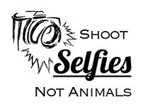 T shirt Design-Shoot Selfies not Animals