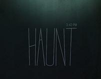 """""""Haunt"""""""