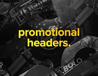 Promotional Headers