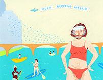Keep Austin Weird / Leslie Cochran