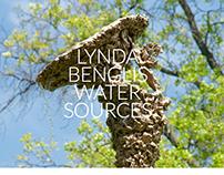 Lynda Benglis: Water Sources