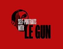 Self-portraits with Le Gun