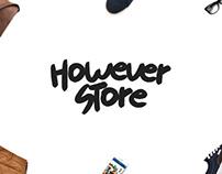 However Store