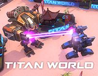 TITAN WORLD - Mobile game by Glu Mobile.