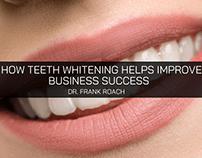 Dr. Frank Roach Believes Teeth Whitening Helps Improve