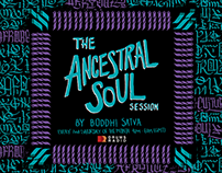 THE ANCESTRAL SOUL SESSIONS BY BODDHI SATVA