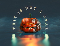 This is not a Crab | Halloween 2020