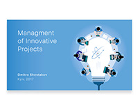 Management of Innovative Projects | Presentation