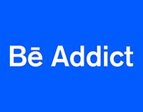 Bē Addict