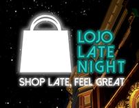 Lojo Late Night Marketing Campaign