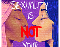 My Sexuality Is Not Your Fetish Poster