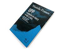 UPP A redução da favela a três letras