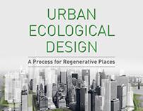 Urban Ecological Design: A Process for Regenerative Pla