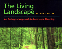 The Living Landscape: An Ecological Approach to Landsca