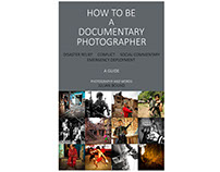 How To Be A Documentary Photographer
