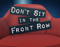 Don't Sit in the Front Row