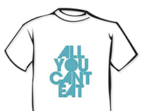 All you can't eat. T-shirt Contest