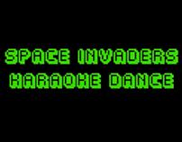 Space Invaders Karaoke Dance