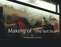 "MAKING OF "" The Last Bus """""