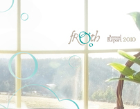 Froth, Annual Report
