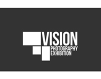 Vision , The photography Exhibition