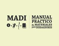 MADI, Manual Práctico de Materiales para Diseñadores.