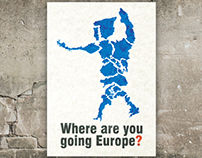 Where are you going Europe?